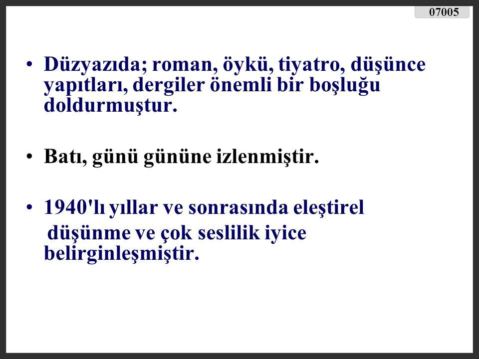 Orhan Veli Kanık (1914-1950) İlk şiirlerinde, çocukluk anılarını, yalnızlık, aşk ve özlem temalarını duyarlı bir biçimde işlemiştir.