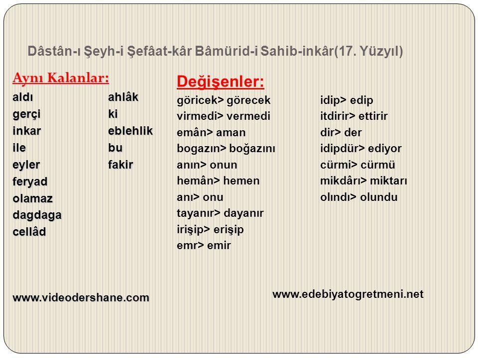 Dâstân-ı Şeyh-i Şefâat-kâr Bâmürid-i Sahib-inkâr(17. Yüzyıl) Aynı Kalanlar: aldıahlâk gerçiki inkareblehlik ilebu eylerfakir feryadolamazdagdagacellâd
