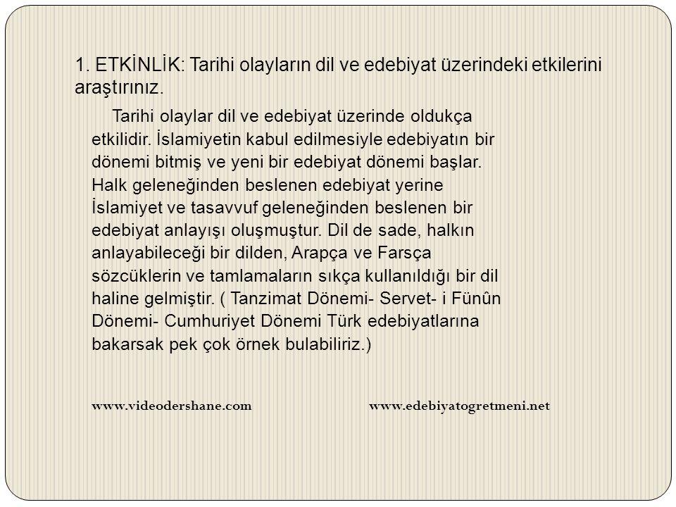 2.ETKİNLİK: Batı Türkçesi ve Kuzey- Doğu Türkçesinin gelişim evrelerini araştırınız.