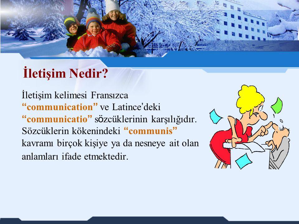 """İletişim Nedir? İletişim kelimesi Fransızca """" communication """" ve Latince ' deki """" communicatio """" s ö zcüklerinin karşılığıdır. Sözcüklerin kökenindeki"""