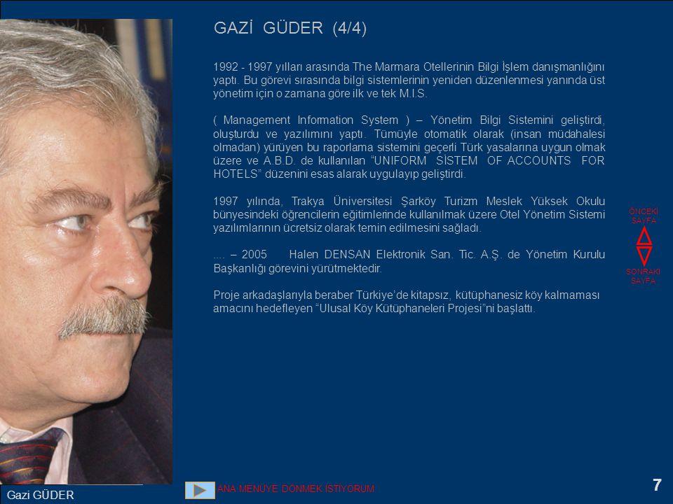 7 1992 - 1997 yılları arasında The Marmara Otellerinin Bilgi İşlem danışmanlığını yaptı. Bu görevi sırasında bilgi sistemlerinin yeniden düzenlenmesi