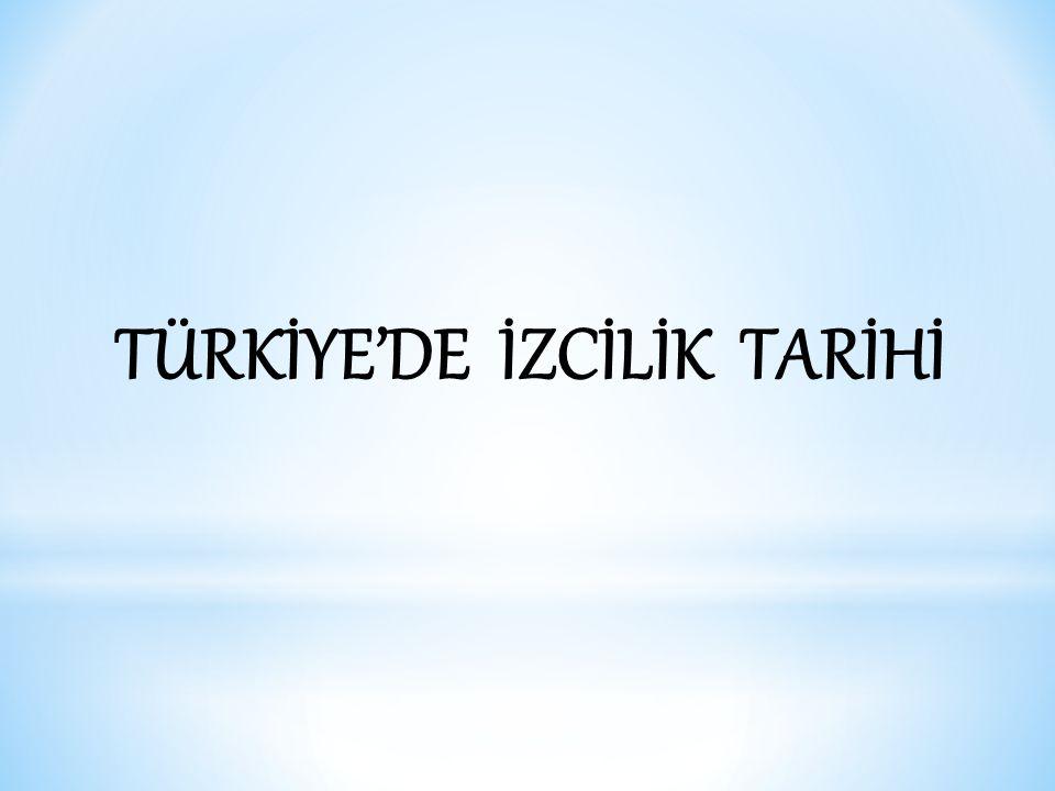 TÜRKİYE'DE İZCİLİK TARİHİ