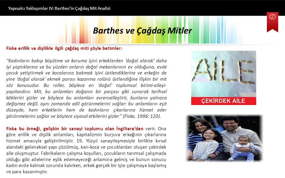 Barthes Göstergebiliminde Mitin İşlevi Yapısalcı Yaklaşımlar IV: Barthes'in Çağdaş Mit Analizi Barthes'tan yapılan ilk alıntı düz anlama işaret eder.