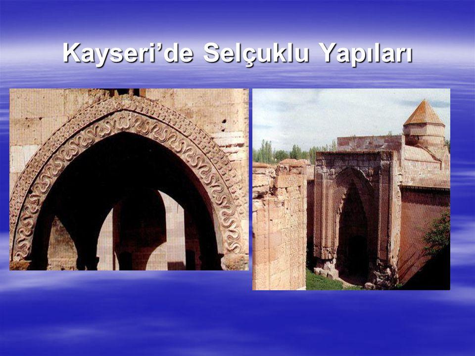 Kayseri'de Selçuklu Yapıları