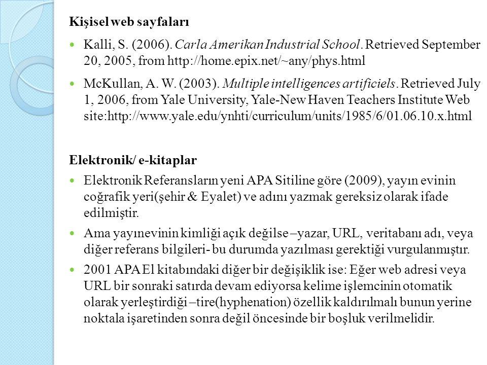Kişisel web sayfaları Kalli, S. (2006). Carla Amerikan Industrial School. Retrieved September 20, 2005, from http://home.epix.net/~any/phys.html McKul