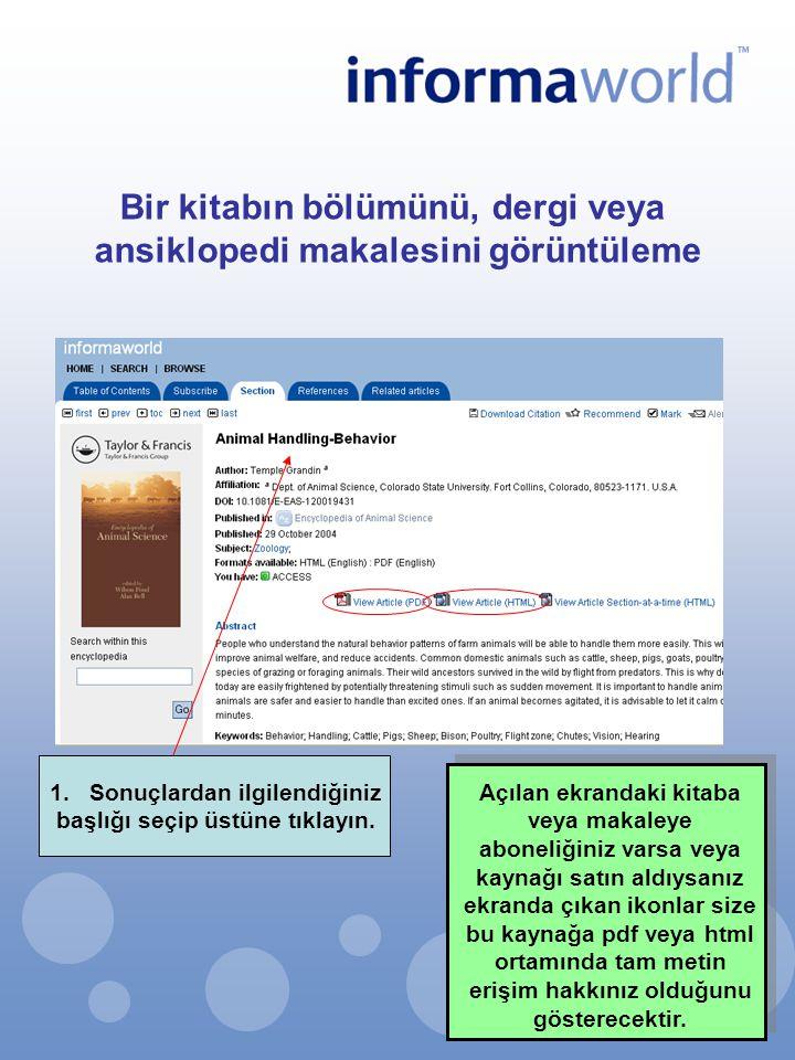 Bir kitabın bölümünü, dergi veya ansiklopedi makalesini görüntüleme 1.Sonuçlardan ilgilendiğiniz başlığı seçip üstüne tıklayın. Açılan ekrandaki kitab