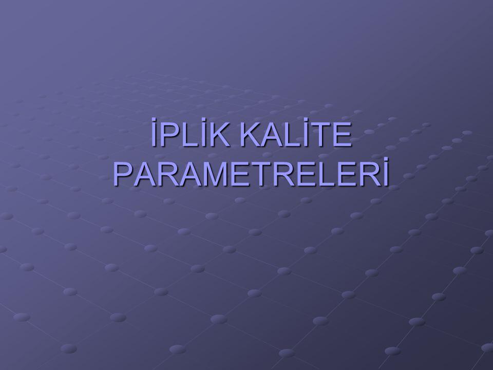 İPLİK KALİTE PARAMETRELERİ