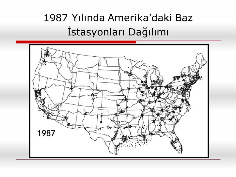 1987 Yılında Amerika'daki Baz İstasyonları Dağılımı