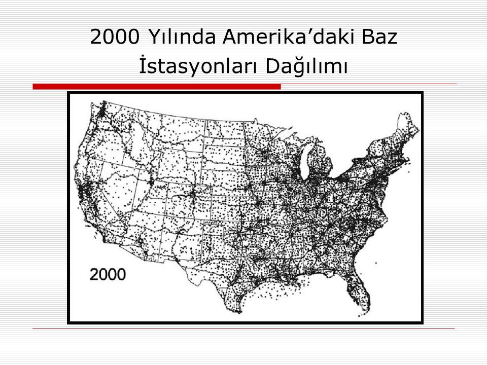 2000 Yılında Amerika'daki Baz İstasyonları Dağılımı