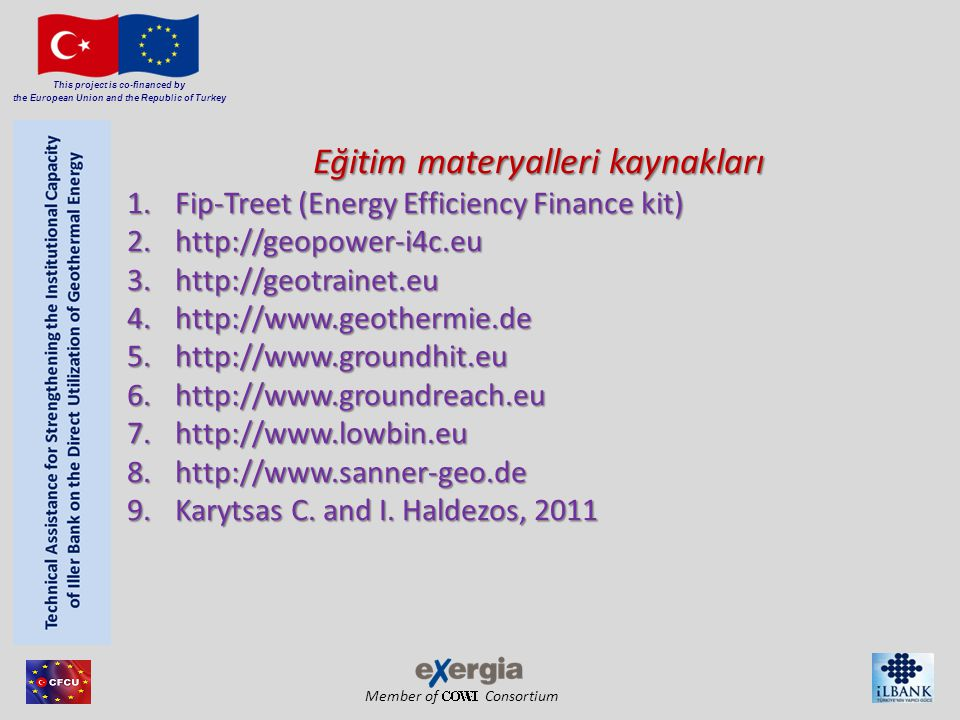 Member of Consortium This project is co-financed by the European Union and the Republic of Turkey Eğitim materyalleri kaynakları 1.Fip-Treet (Energy E