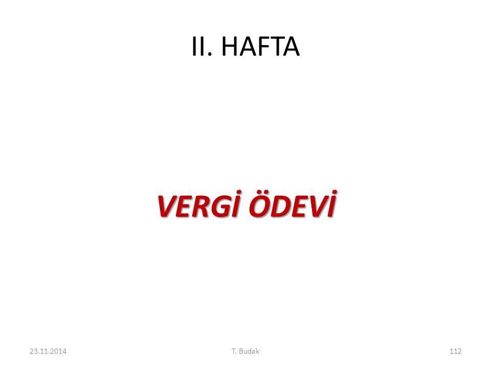 II. HAFTA VERGİ ÖDEVİ 23.11.2014112T. Budak