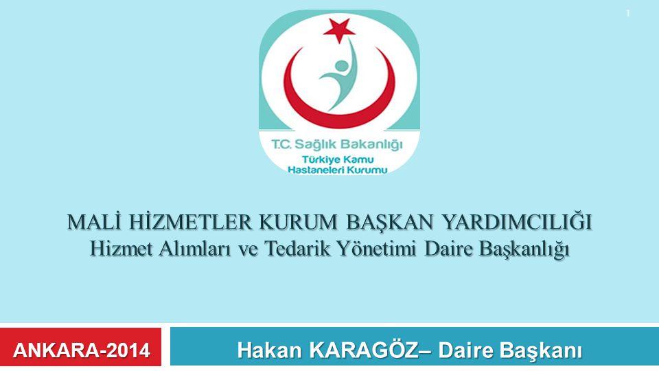 Hakan KARAGÖZ– Daire Başkanı ANKARA-2014 1