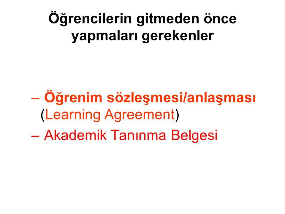 Öğrencilerin gitmeden önce yapmaları gerekenler – Öğrenim sözleşmesi/anlaşması (Learning Agreement) – Akademik Tanınma Belgesi