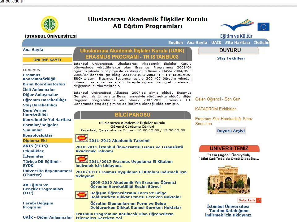 Erasmus hibesinin %80'ini alabilmek için teslim edilecek belgeler: Kabul Belgesi Öğrenim Anlaşması Öğrenim Hareketliliği Sözleşmesi Öğrenci Bilgi Formu Akademik Tanınma Belgesi Gidiş Biletinin Fotokopisi