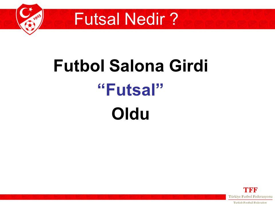 "Futsal Nedir ? Futbol Salona Girdi ""Futsal"" Oldu"