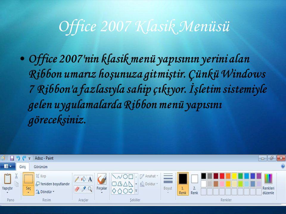Office 2007 Klasik Menüsü Office 2007 nin klasik menü yapısının yerini alan Ribbon umarız hoşunuza gitmiştir.
