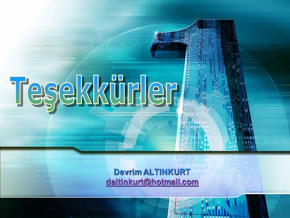 Devrim ALTINKURT daltinkurt@hotmail.com