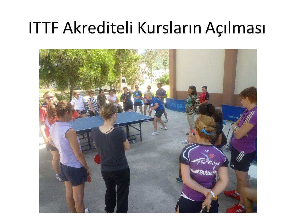 ITTF Akrediteli Kursların Açılması
