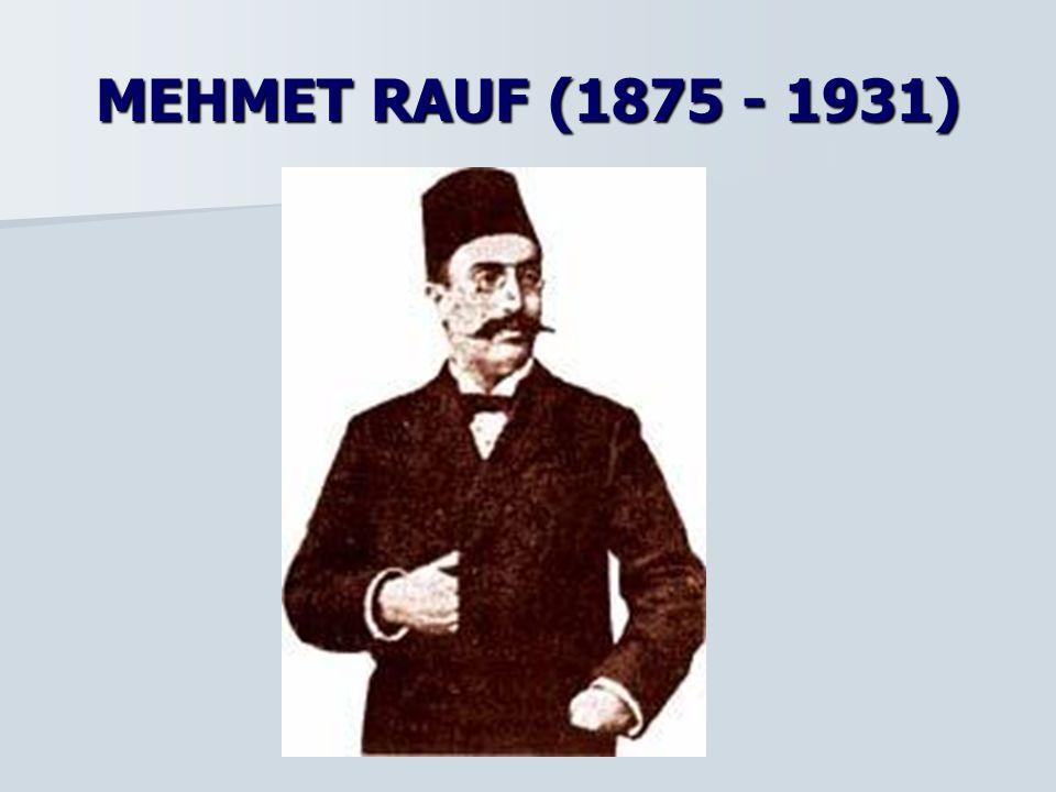 MEHMET RAUF (1875 - 1931)
