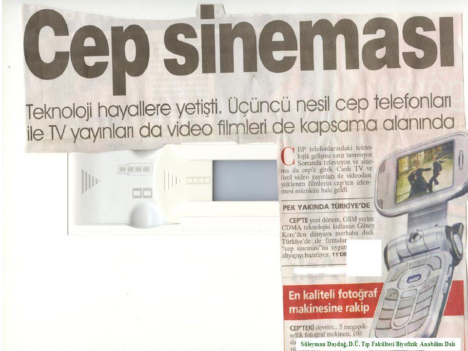 Süleyman Daşdağ, D.Ü. Tıp Fakültesi Biyofizik Anabilim Dalı