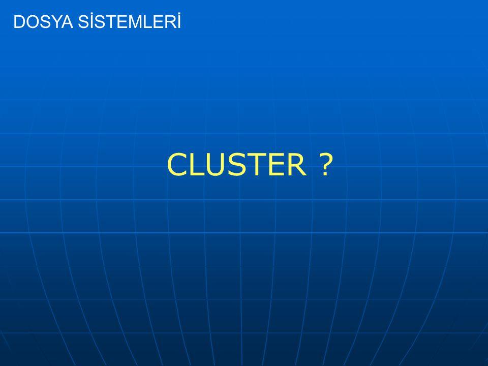 CLUSTER ?