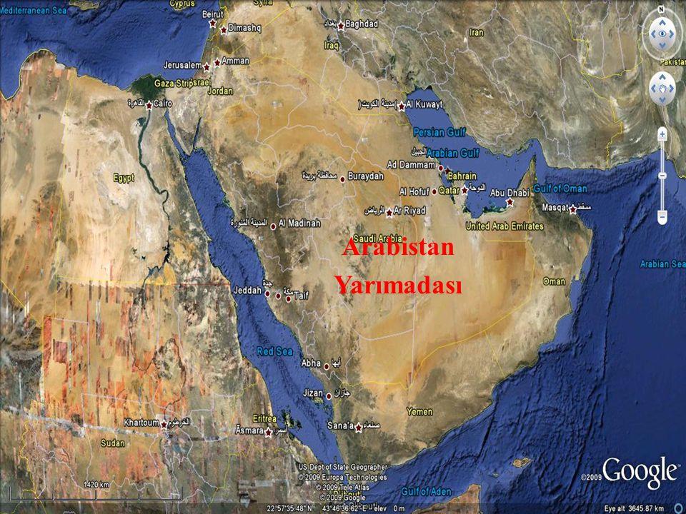 1.2 COĞRAFİ ORTAM Arabistan Yarımadası