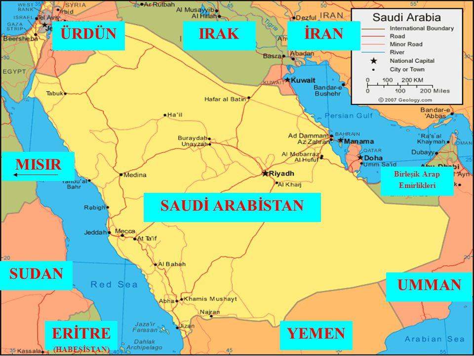 SUDAN YEMEN UMMAN ERİTRE (HABEŞİSTAN) MISIR IRAKÜRDÜN SAUDİ ARABİSTAN Birleşik Arap Emirlikleri İRAN
