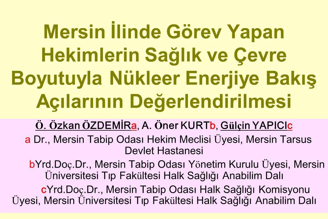 12 Altı aylık başvuru süresi bitmek üzere olan Türkiye'nin ilk nükleer santralı sizce hangi ilimiz sınırları içersinde yapılacaktır?