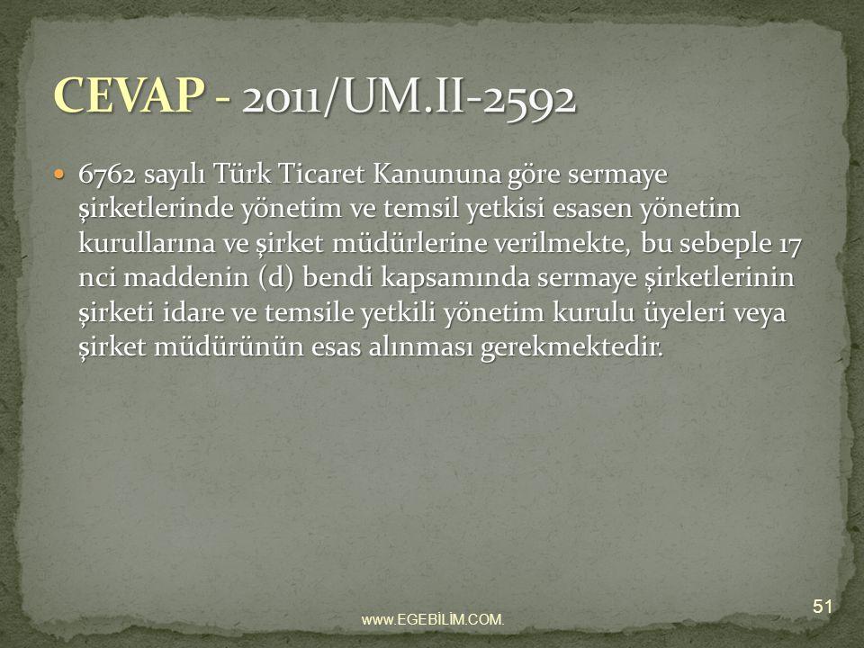 6762 sayılı Türk Ticaret Kanununa göre sermaye şirketlerinde yönetim ve temsil yetkisi esasen yönetim kurullarına ve şirket müdürlerine verilmekte, bu sebeple 17 nci maddenin (d) bendi kapsamında sermaye şirketlerinin şirketi idare ve temsile yetkili yönetim kurulu üyeleri veya şirket müdürünün esas alınması gerekmektedir.