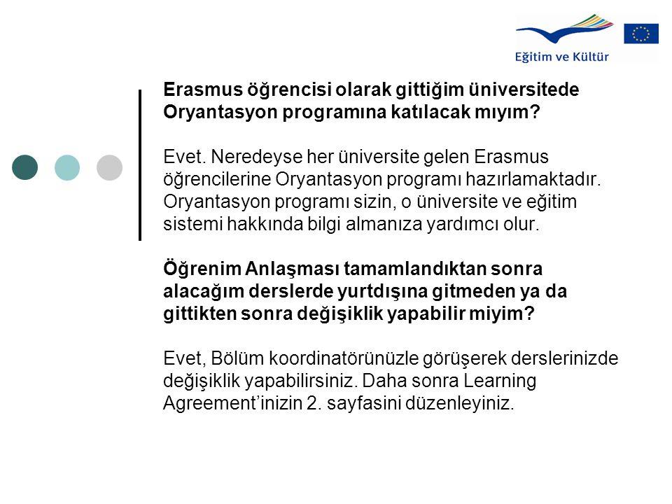 Erasmus öğrencisi olarak gittiğim üniversitede Oryantasyon programına katılacak mıyım.