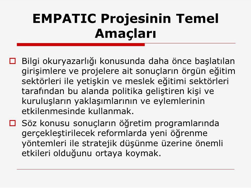 EMPATIC Projesi Web ADRESLERİ Genel http://empat-ic.eu/ TKD http://www.empat-ic.kutuphaneci.org.tr/