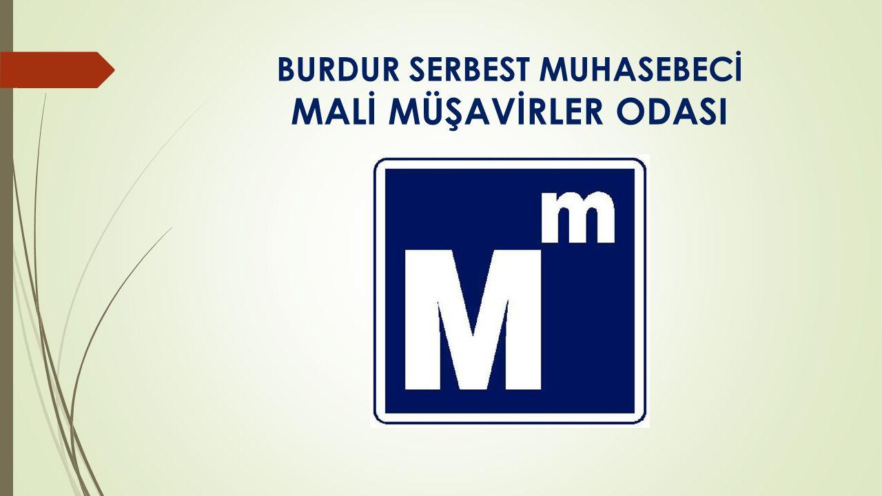 BURDUR SERBEST MUHASEBECİ MALİ MÜŞAVİRLER ODASI