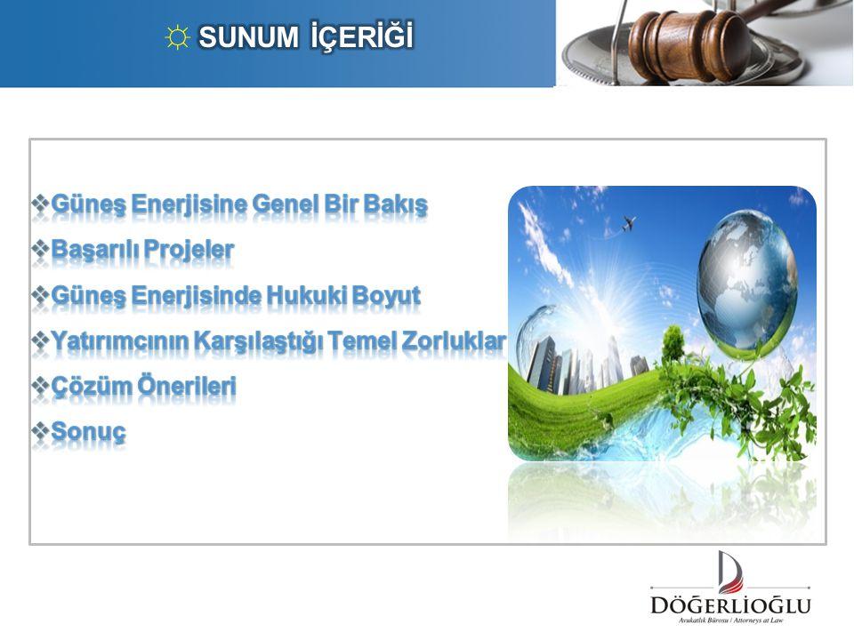  10 Yıl Alım Garantisi  5 Yıl Yerli Katkı İlavesi  Avrupa pazarında genel ortalama yaklaşık 20 yıl  Türkiye piyasasında, teşvik seviye ve süreleri devletin yenilenebilir hedefleri doğrultusunda yetersiz kalmaktadır!!.