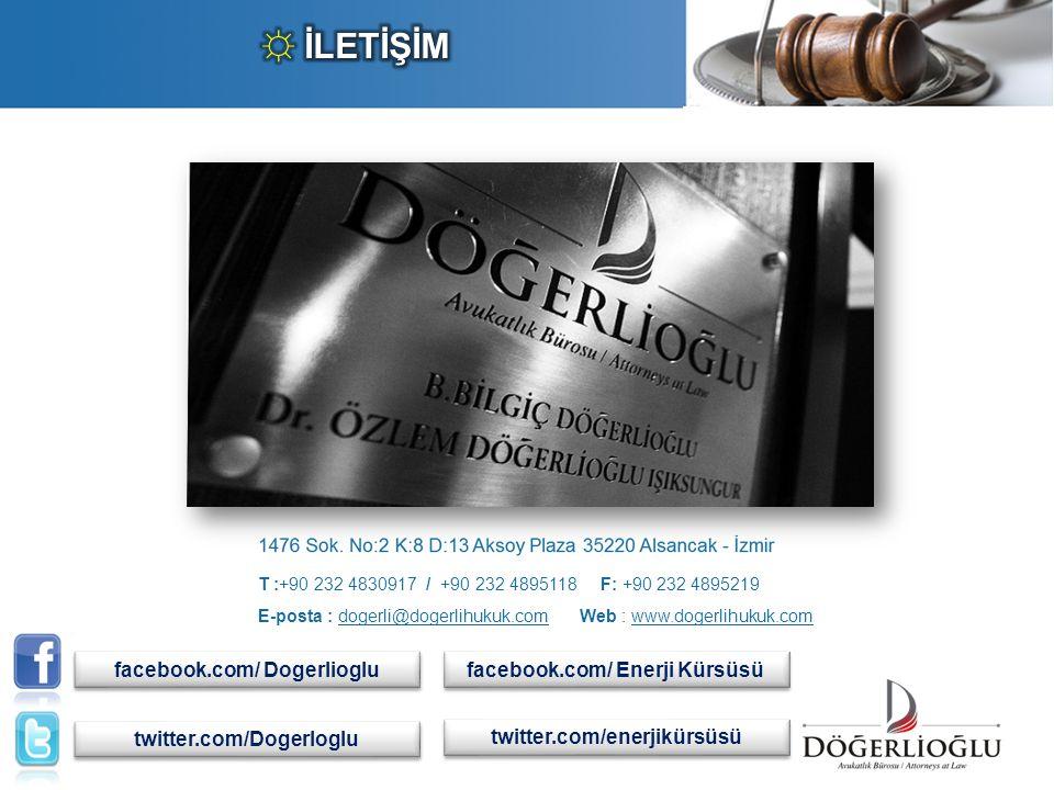 E-posta : dogerli@dogerlihukuk.com Web : www.dogerlihukuk.com T :+90 232 4830917 / +90 232 4895118 F: +90 232 4895219 facebook.com/ Dogerlioglu twitte