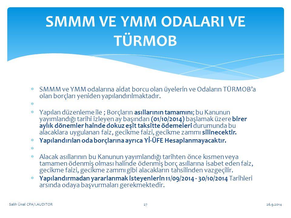  SMMM ve YMM odalarına aidat borcu olan üyelerin ve Odaların TÜRMOB'a olan borçları yeniden yapılandırılmaktadır.   Yapılan düzenleme ile ; Borçlar