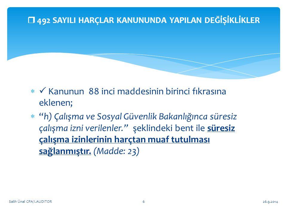 Soru ve önerileriniz için Soru ve önerileriniz için  info@salihunal.com info@salihunal.com 26.9.2014Salih Ünal CPA/I.AUDITOR37 Teşekkürler