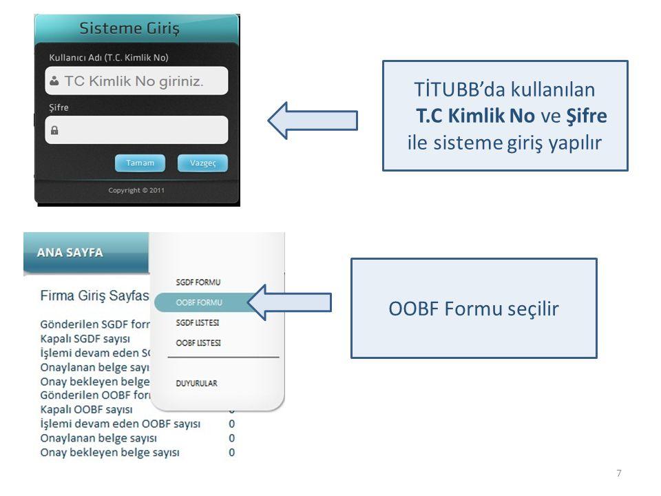 8 Her bir OOBF formu doldurulmadan önce ekranda yer alan Taahhütname kabul edilerek devam et butonuna tıklanır.