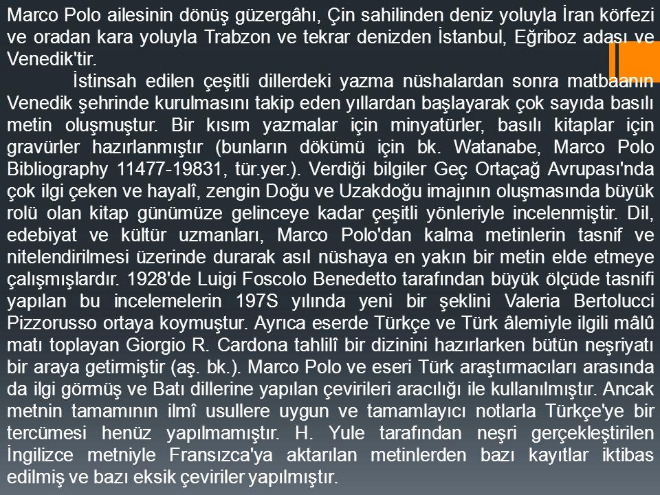 Marco Polo ailesinin dönüş güzergâhı, Çin sahilinden deniz yoluyla İran körfezi ve oradan kara yoluyla Trabzon ve tekrar denizden İstanbul, Eğriboz ad