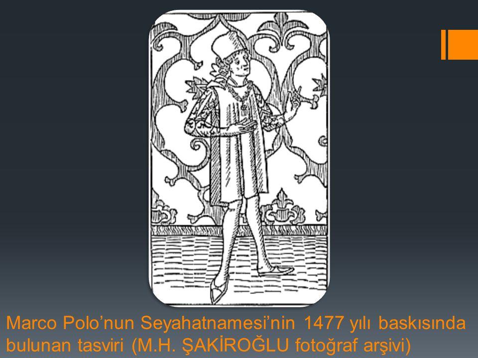 Marco Polo'nun Seyahatnamesi'nin 1477 yılı baskısında bulunan tasviri (M.H. ŞAKİROĞLU fotoğraf arşivi)
