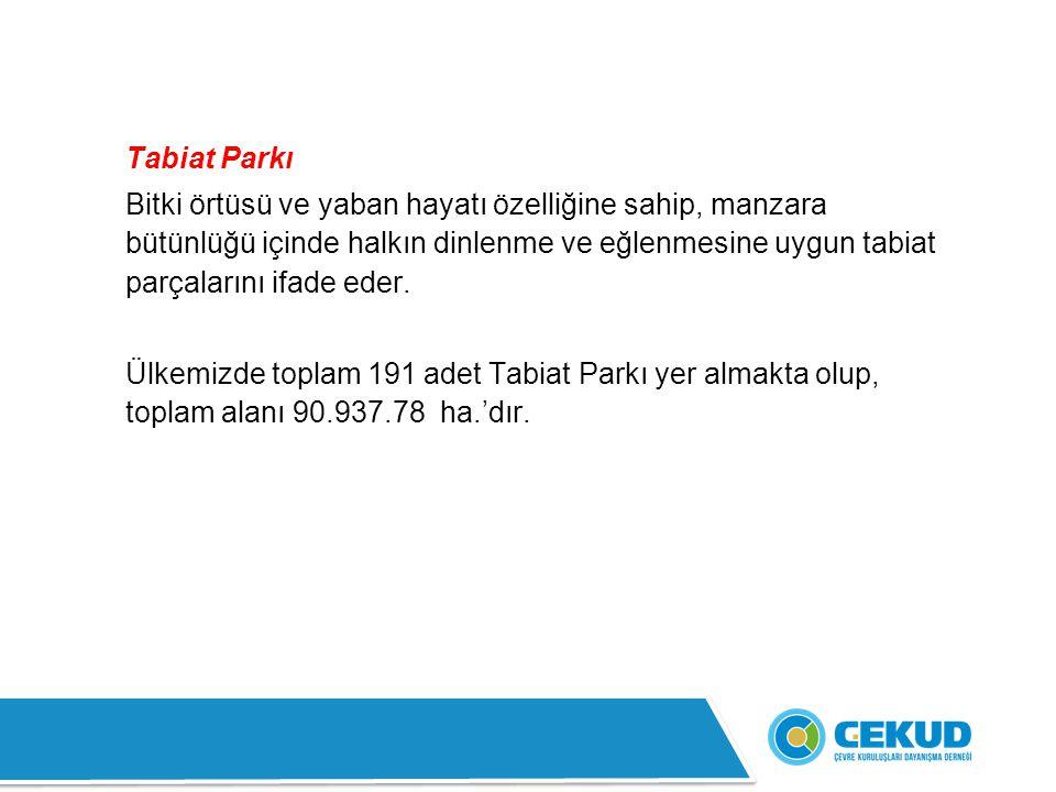 24- Küre Dağları Milli Parkı : Batı Karadeniz Bölgesi'nde Kastamonu ve Bartın illeri sınırları içinde yer almaktadır.