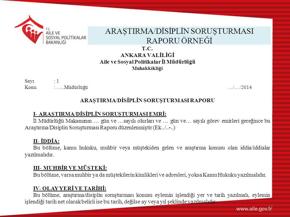 ARAŞTIRMA/DİSİPLİN SORUŞTURMASI RAPORU ÖRNEĞİ 32 T.C.
