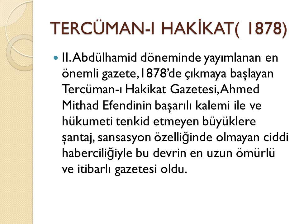 TERCÜMAN-I HAK İ KAT( 1878) II.