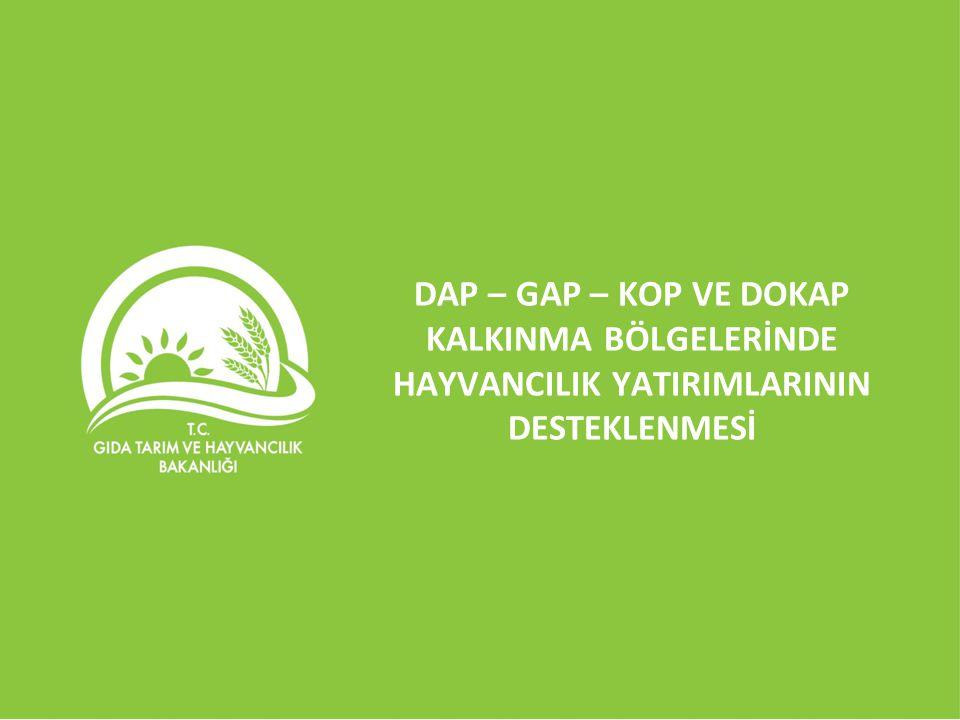 DAP İLLERİ Toplam 14 ilde proje faaliyetleri yürütülecektir.