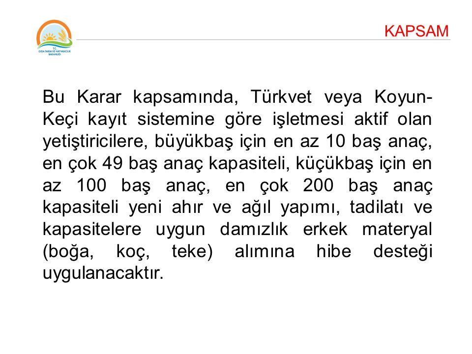 UYGULAMA SÜRESİ Hibe desteği programı; 2014-2018 yılları arasında uygulanacaktır.