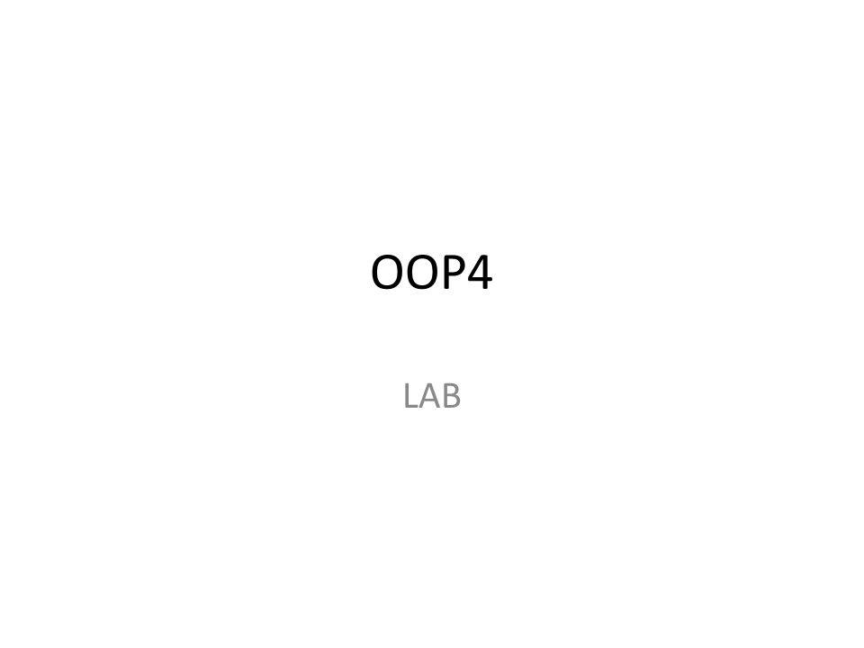 OOP4 LAB