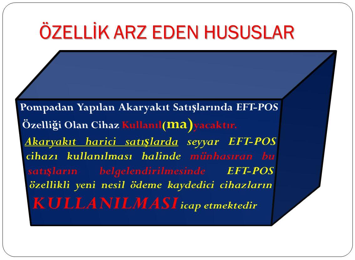 ÖZELLİK ARZ EDEN HUSUSLAR 1.10.2013 tarihinden önce yapılan ve belgesi (fatura veya fiş) düzenlenmiş olan satışlara istinaden yapılacak tahsilatta 1.1