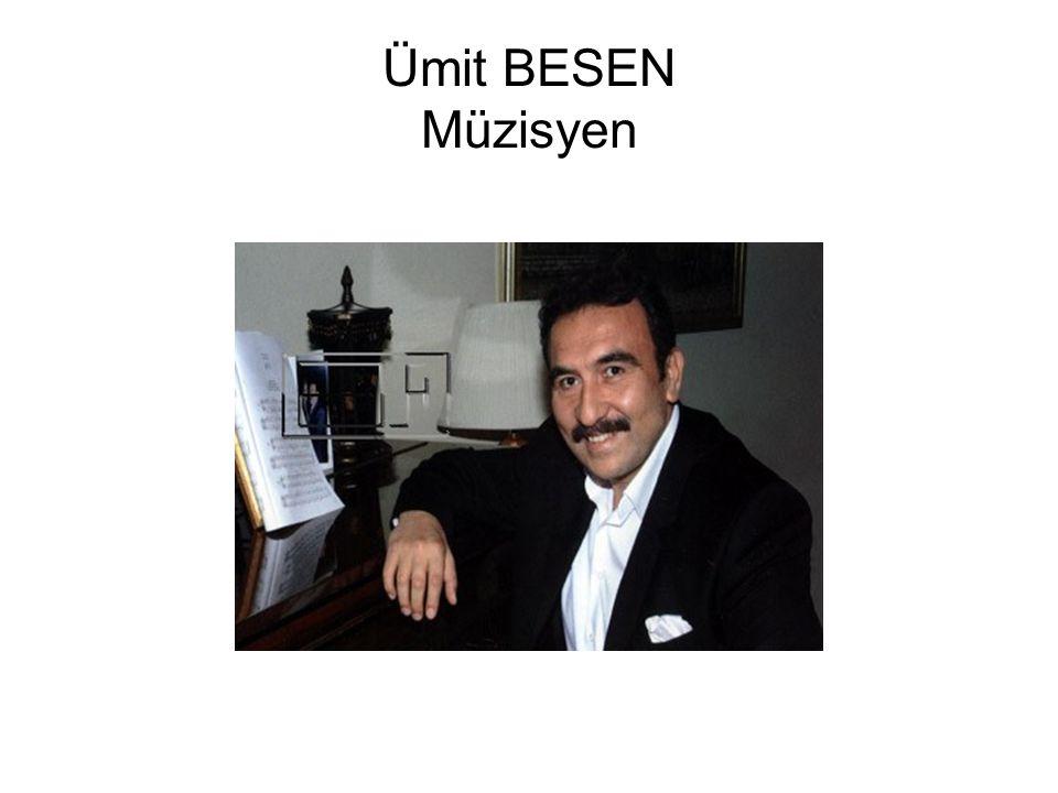 Ümit BESEN Müzisyen