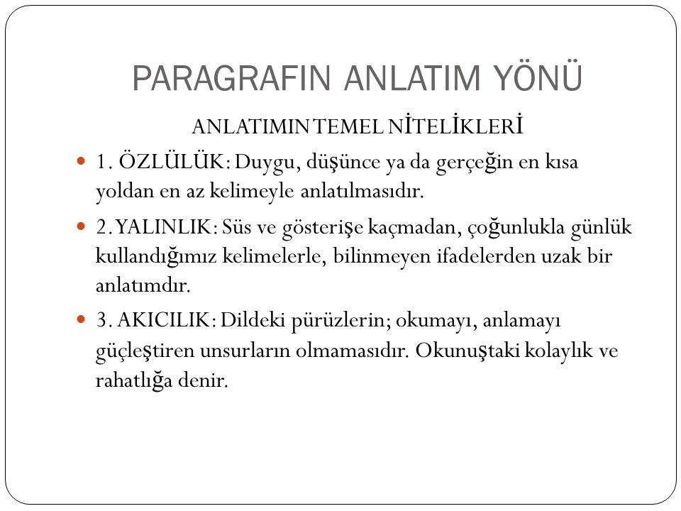 PARAGRAFIN ANLATIM YÖNÜ 5.