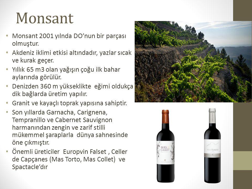 Monsant Monsant 2001 yılnda DO'nun bir parçası olmuştur.