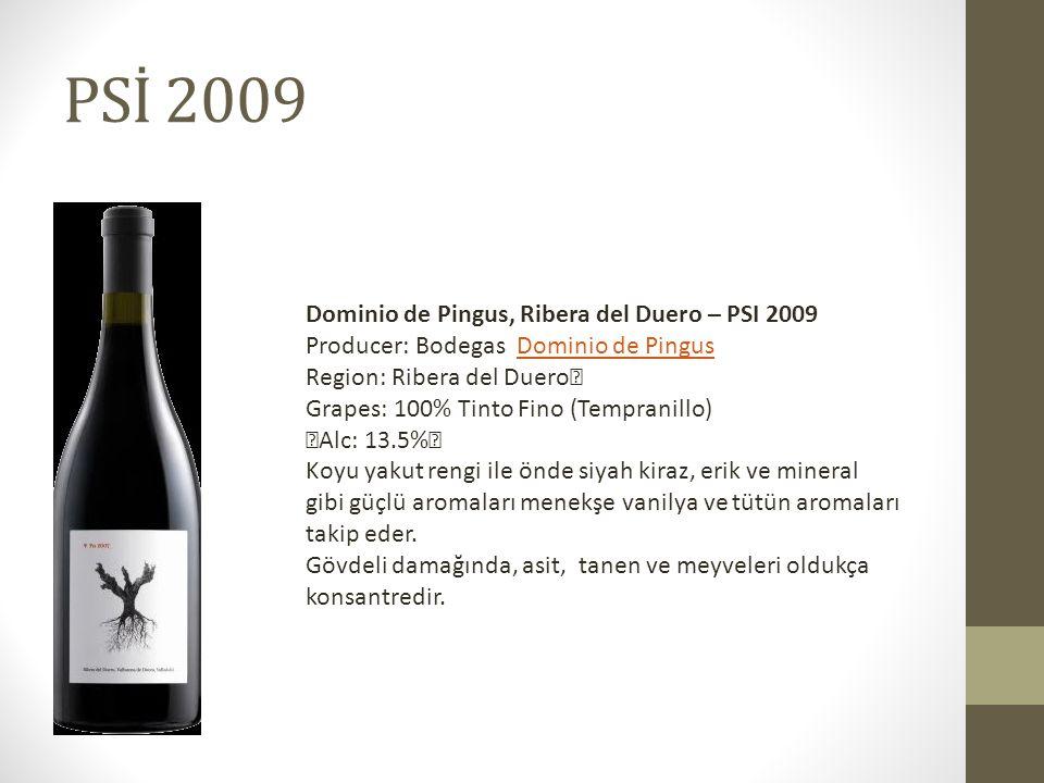 PSİ 2009 Dominio de Pingus, Ribera del Duero – PSI 2009 Producer: Bodegas Dominio de Pingus Region: Ribera del Duero Grapes: 100% Tinto Fino (Tempranillo) Alc: 13.5% Dominio de Pingus Koyu yakut rengi ile önde siyah kiraz, erik ve mineral gibi güçlü aromaları menekşe vanilya ve tütün aromaları takip eder.